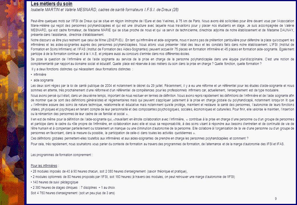 Les métiers du soin Isabelle MARTIN et Valérie MESNARD, cadres de santé formateurs I.F.S.I. de Dreux (28)