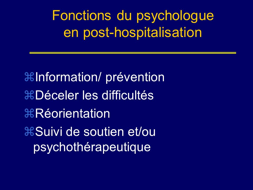 Fonctions du psychologue en post-hospitalisation