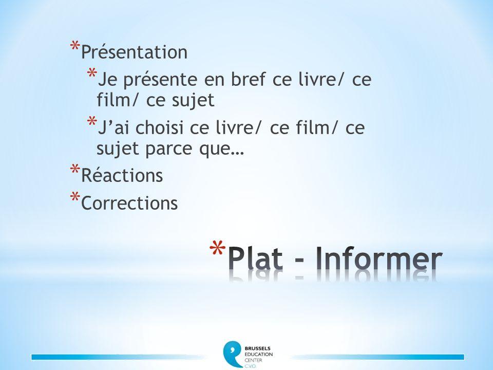 Plat - Informer Présentation