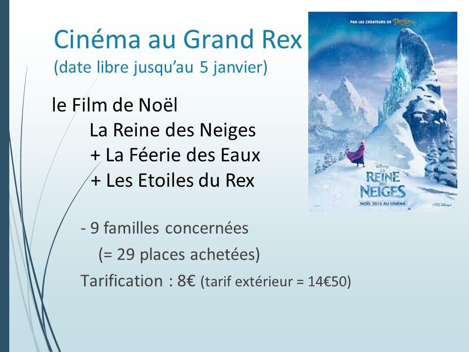 Cinéma au Grand Rex (date libre jusqu'au 5 janvier)