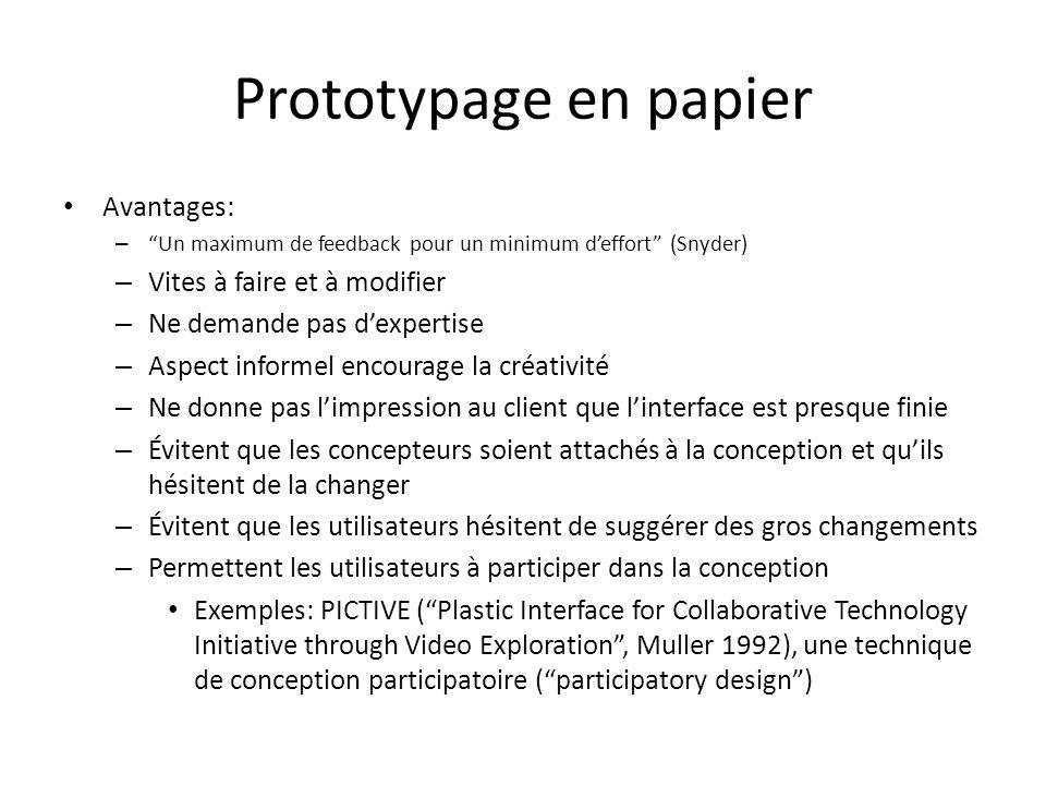 Prototypage en papier Avantages: Vites à faire et à modifier