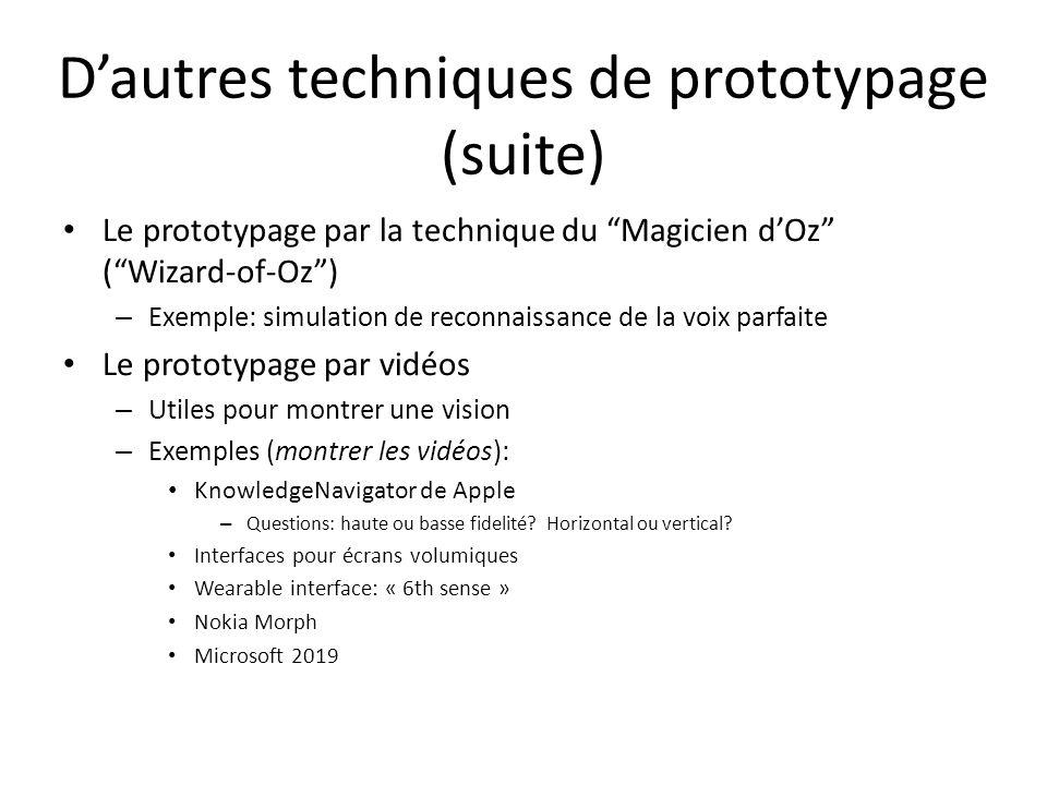 D'autres techniques de prototypage (suite)