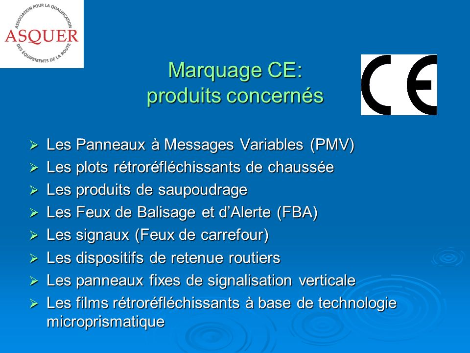 Marquage CE: produits concernés