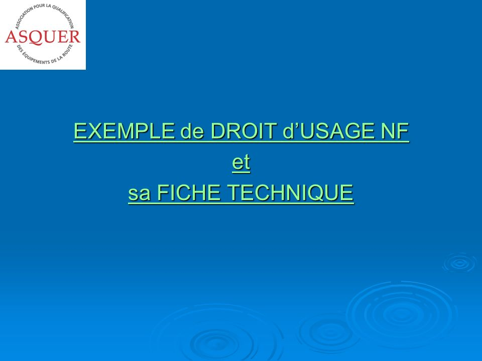 EXEMPLE de DROIT d'USAGE NF