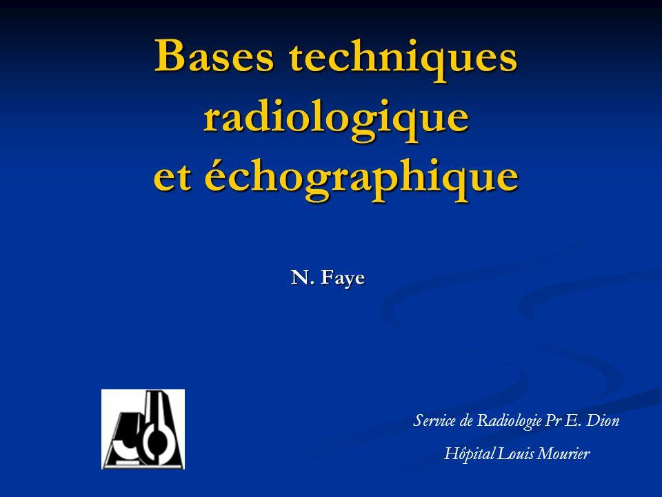 Bases techniques radiologique et échographique