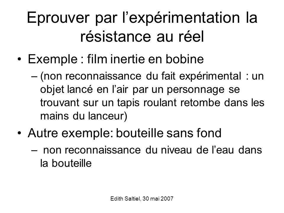 Eprouver par l'expérimentation la résistance au réel