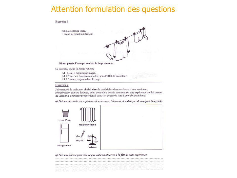 Attention formulation des questions