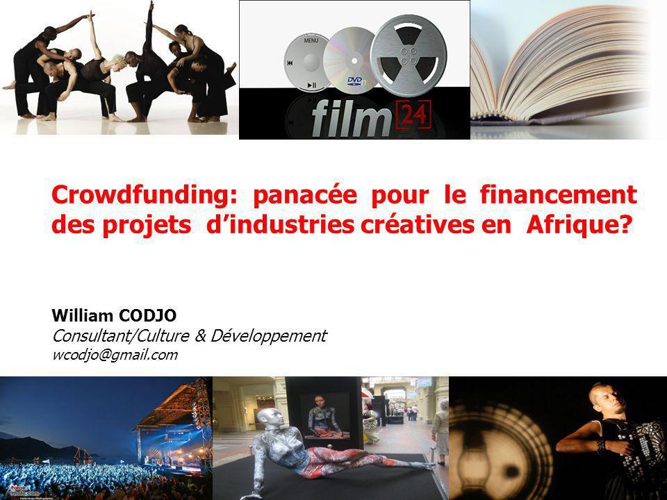 Crowdfunding: panacée pour le financement des projets d'industries créatives en Afrique