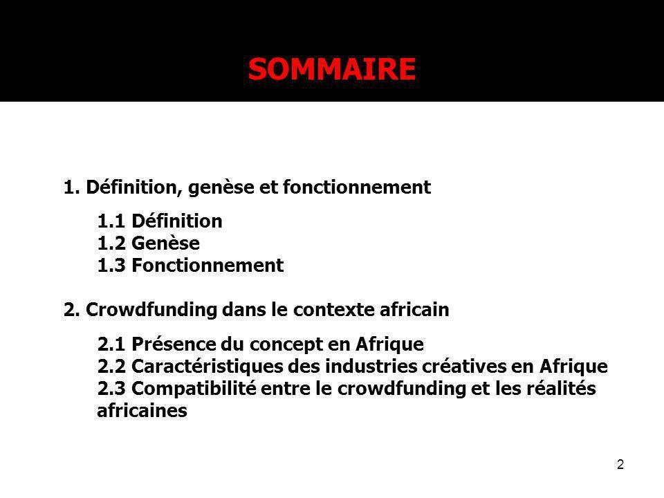 SOMMAIRE 1. Définition, genèse et fonctionnement 1.1 Définition