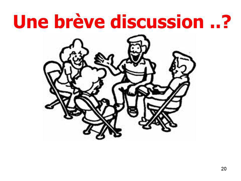Une brève discussion
