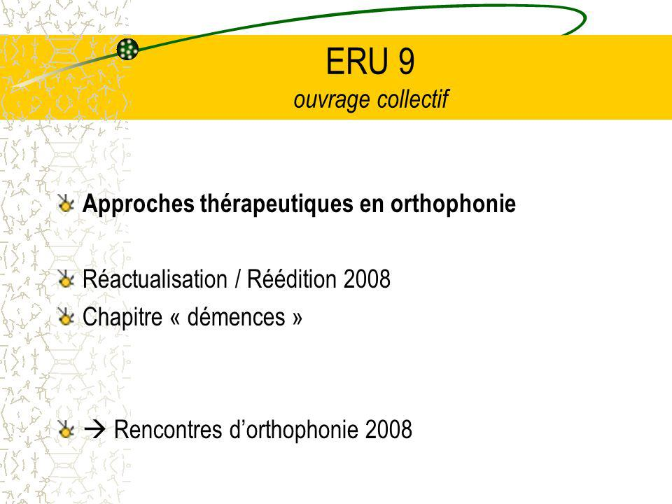 ERU 9 ouvrage collectif Approches thérapeutiques en orthophonie