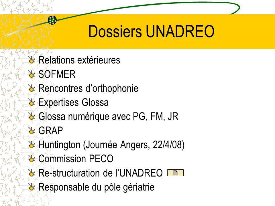 Dossiers UNADREO Relations extérieures SOFMER Rencontres d'orthophonie