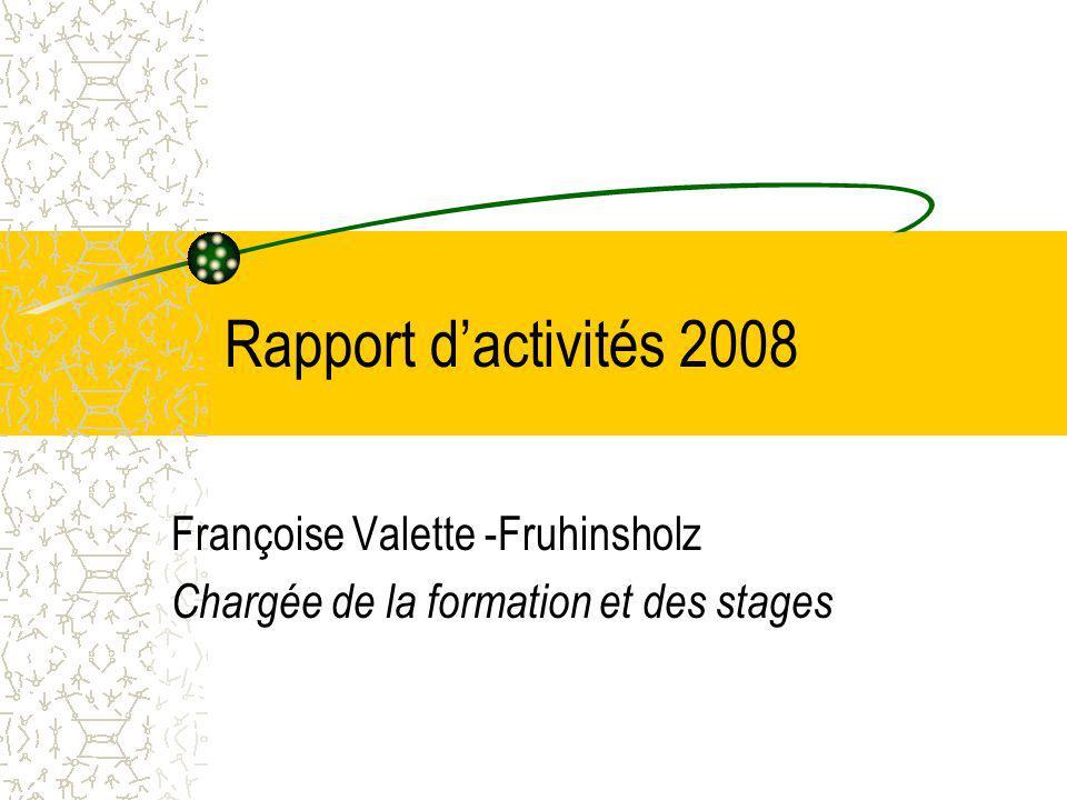 Françoise Valette -Fruhinsholz Chargée de la formation et des stages