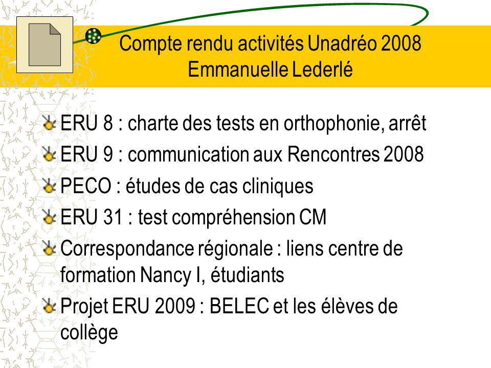 Compte rendu activités Unadréo 2008 Emmanuelle Lederlé