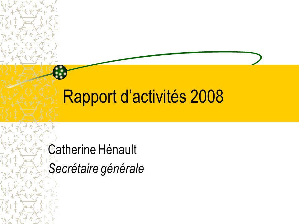 Catherine Hénault Secrétaire générale