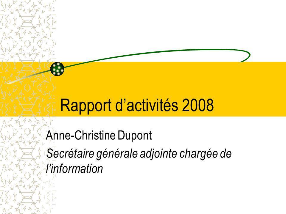 Rapport d'activités 2008 Anne-Christine Dupont