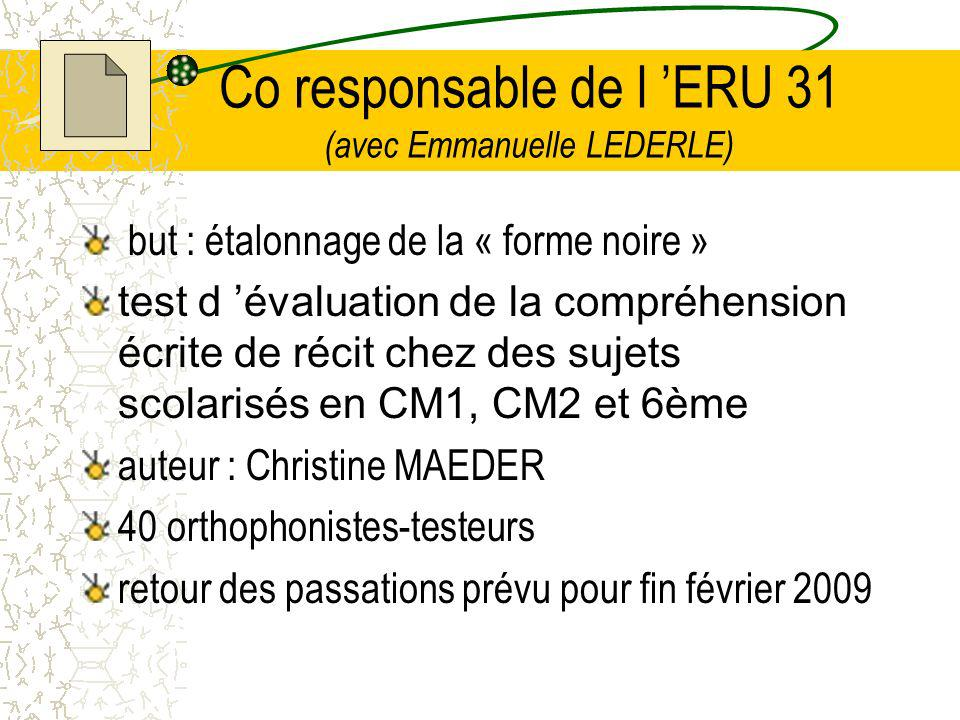 Co responsable de l 'ERU 31 (avec Emmanuelle LEDERLE)