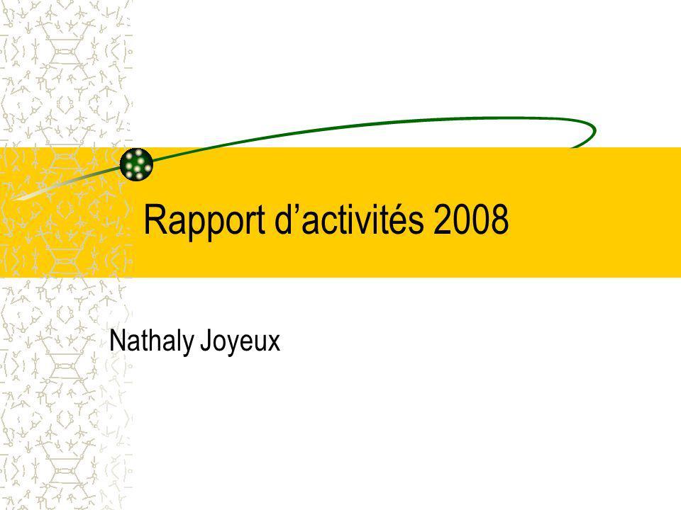 Rapport d'activités 2008 Nathaly Joyeux