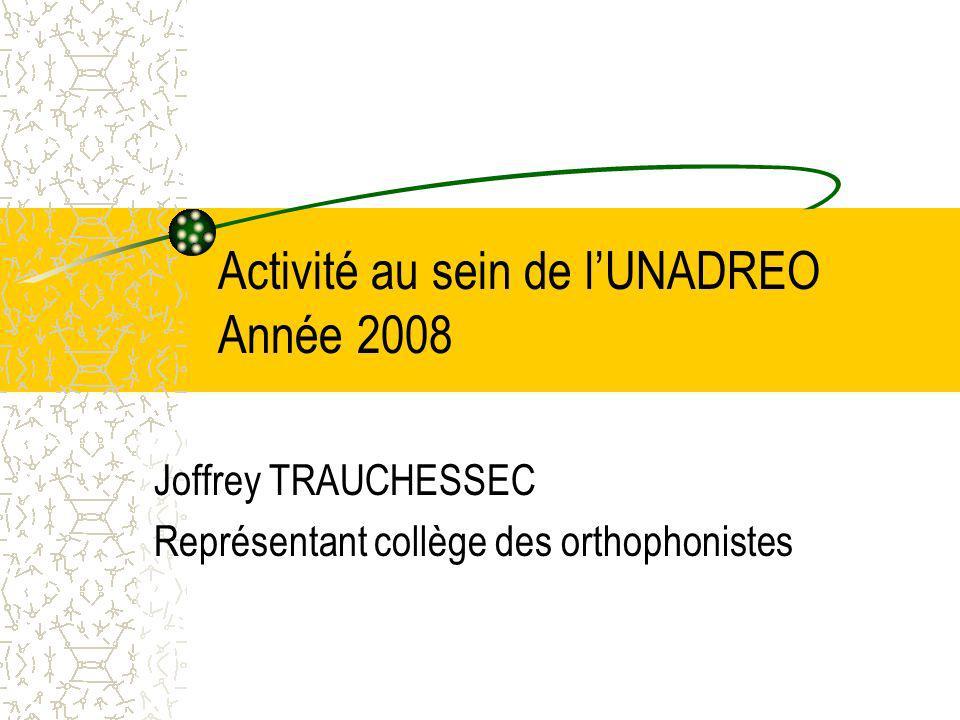 Activité au sein de l'UNADREO Année 2008