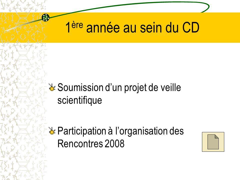 1ère année au sein du CD Soumission d'un projet de veille scientifique