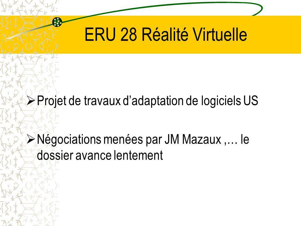 ERU 28 Réalité Virtuelle Projet de travaux d'adaptation de logiciels US.