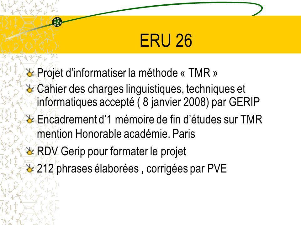 ERU 26 Projet d'informatiser la méthode « TMR »