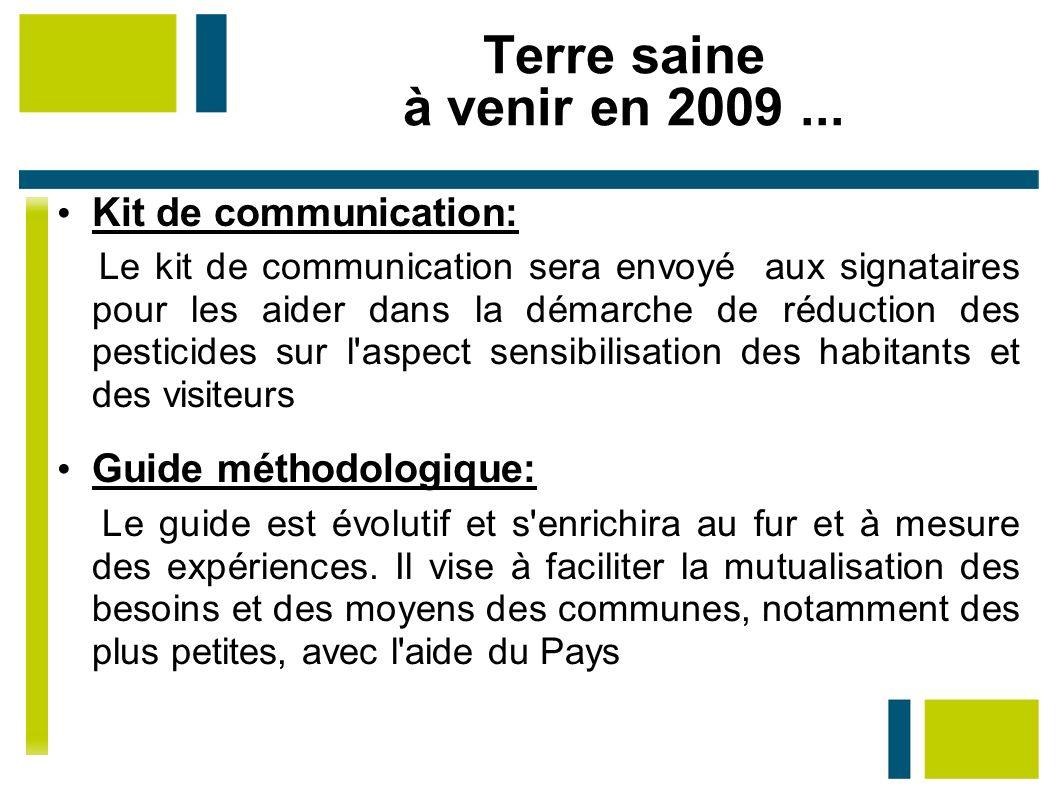 Terre saine à venir en 2009 ... Kit de communication: