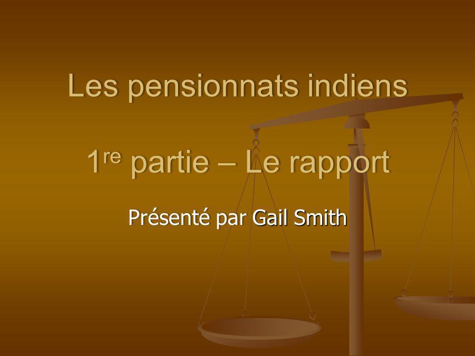 Les pensionnats indiens 1re partie – Le rapport