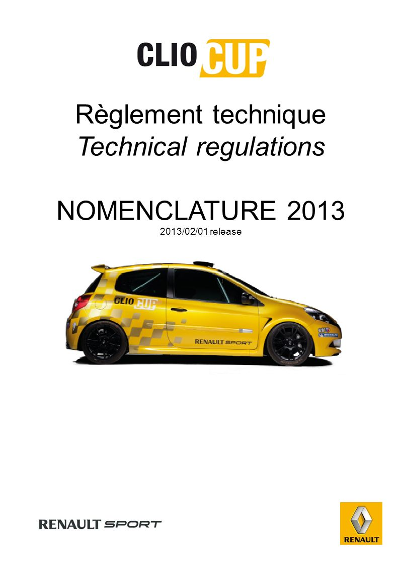 Règlement technique Technical regulations NOMENCLATURE 2013 2013/02/01 release