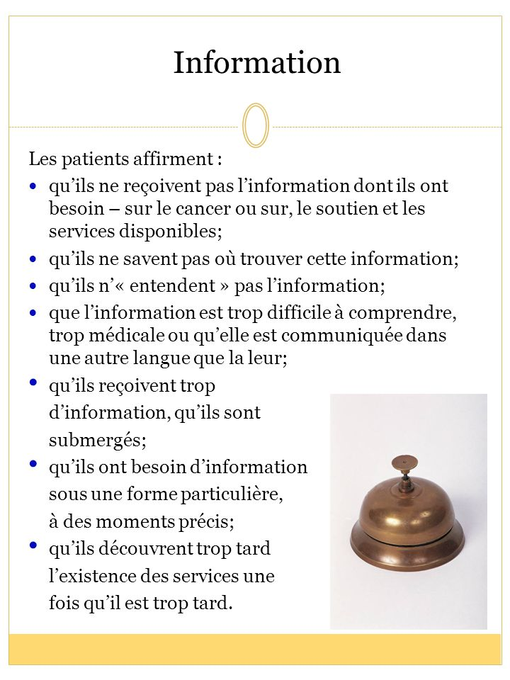 Information Les patients affirment :