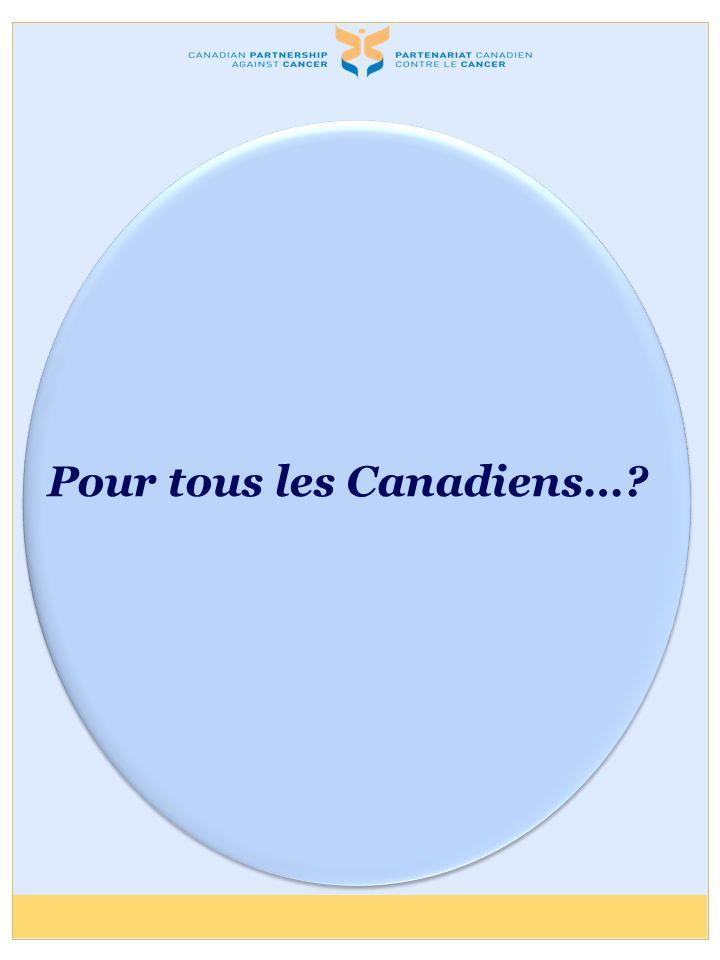 Pour tous les Canadiens…