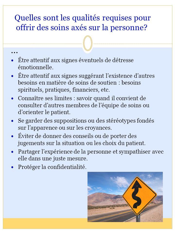 Quelles sont les qualités requises pour offrir des soins axés sur la personne