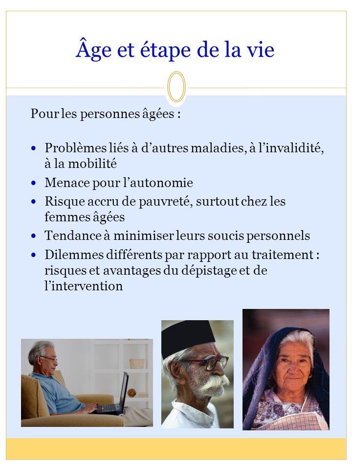 Âge et étape de la vie Pour les personnes âgées :