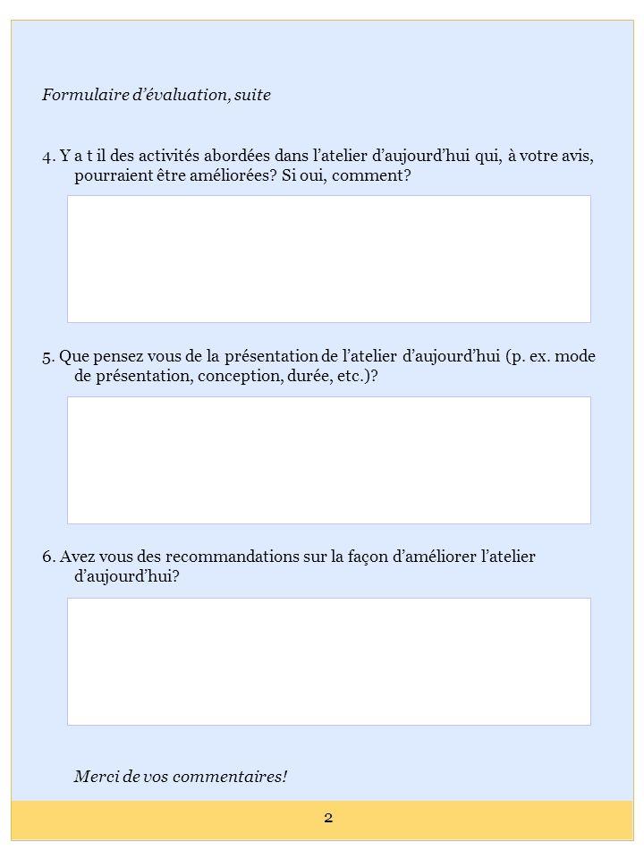 Formulaire d'évaluation, suite