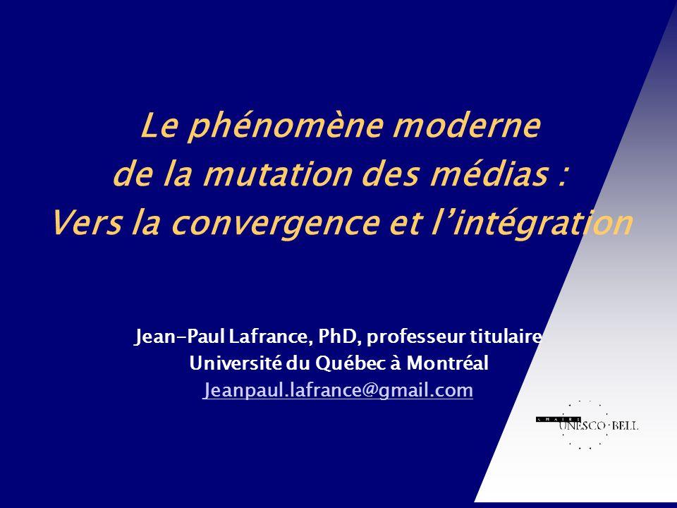 de la mutation des médias : Vers la convergence et l'intégration