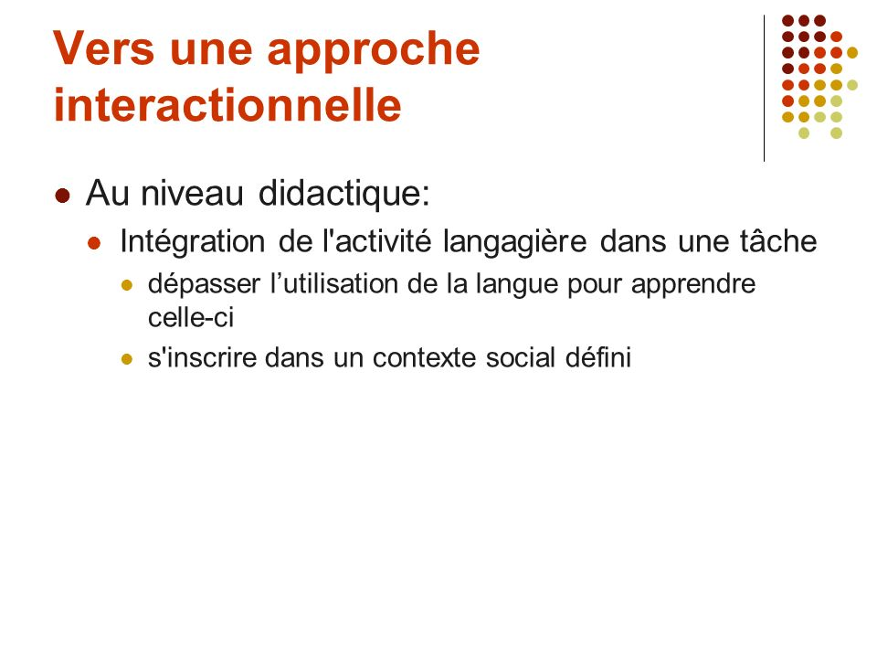 Vers une approche interactionnelle