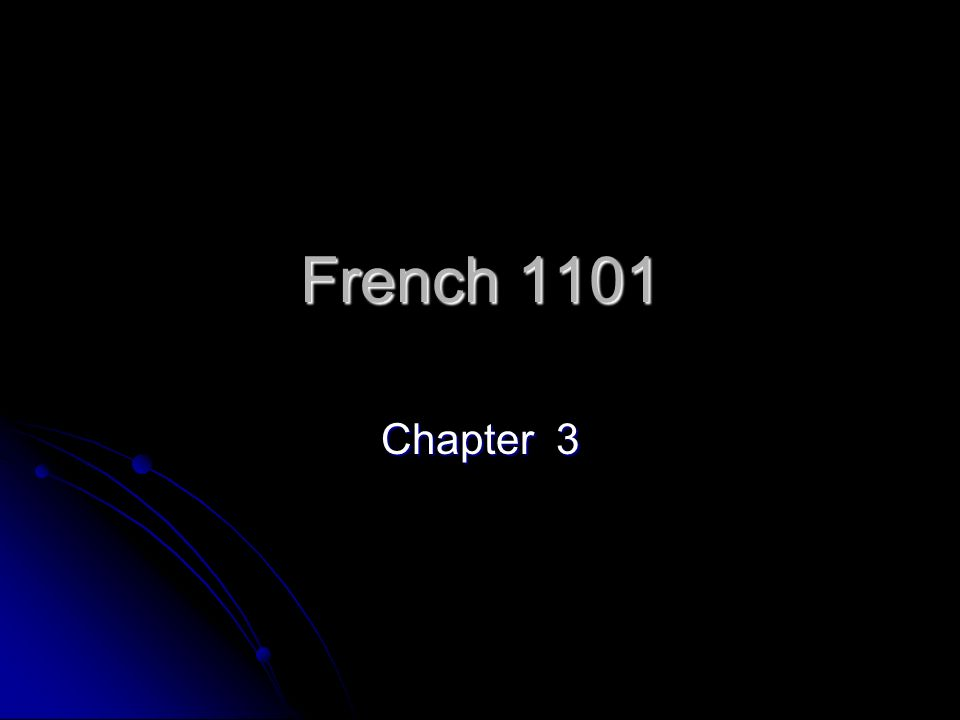 French 1101 Chapter 3