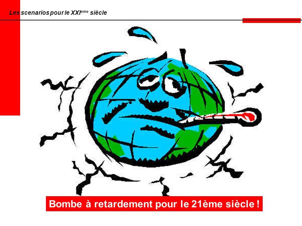 Bombe à retardement pour le 21ème siècle !