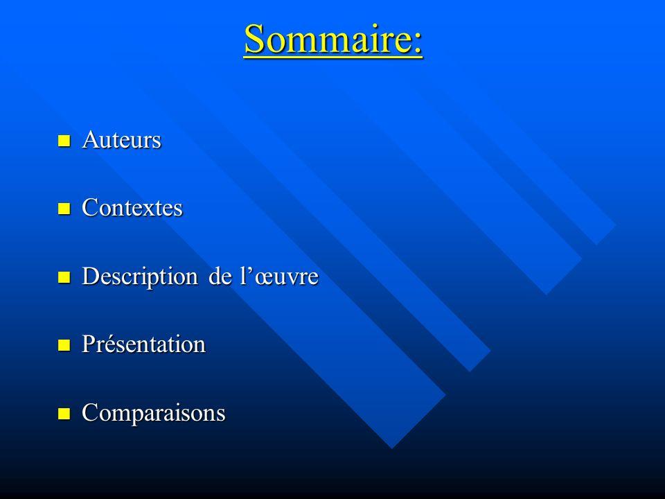 Sommaire: Auteurs Contextes Description de l'œuvre Présentation