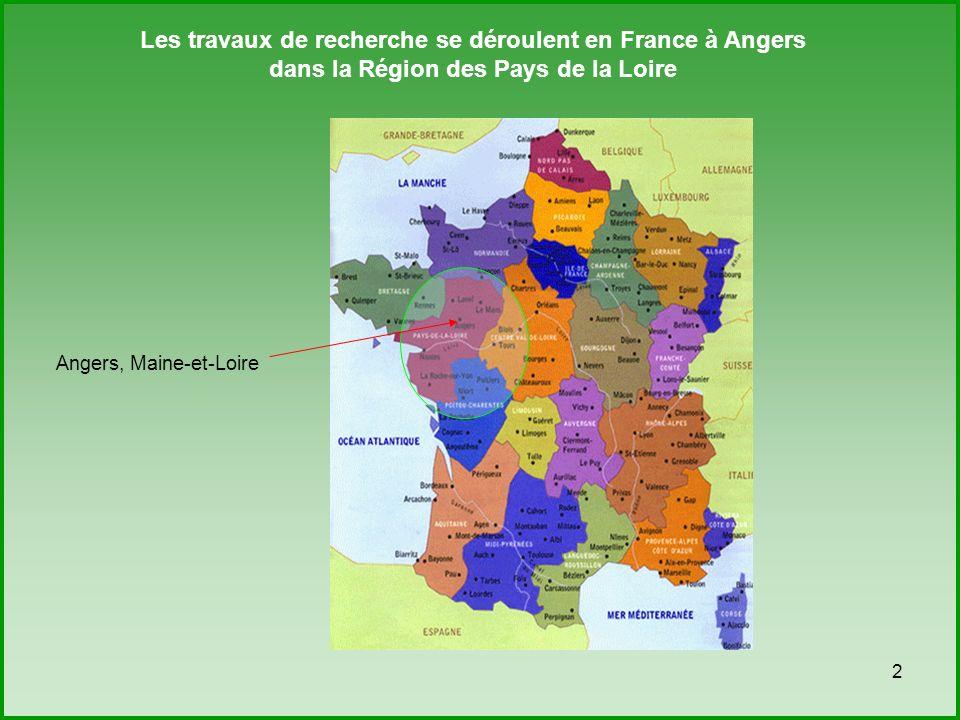 Les travaux de recherche se déroulent en France à Angers