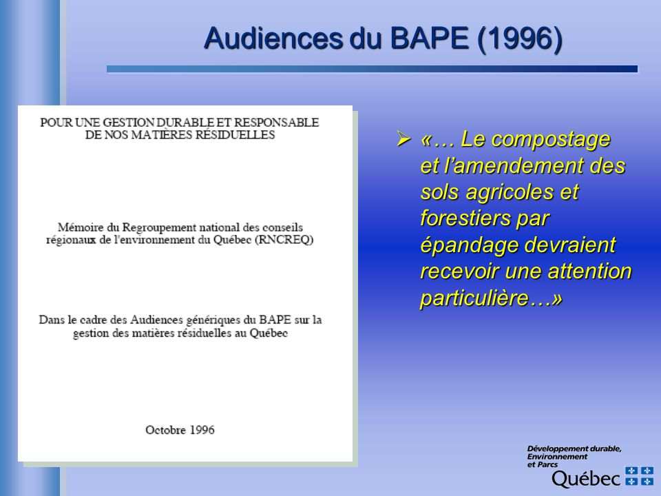 Audiences du BAPE (1996)