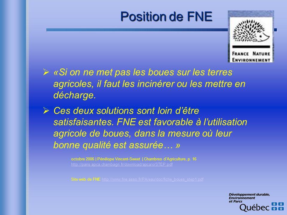 Position de FNE «Si on ne met pas les boues sur les terres agricoles, il faut les incinérer ou les mettre en décharge.