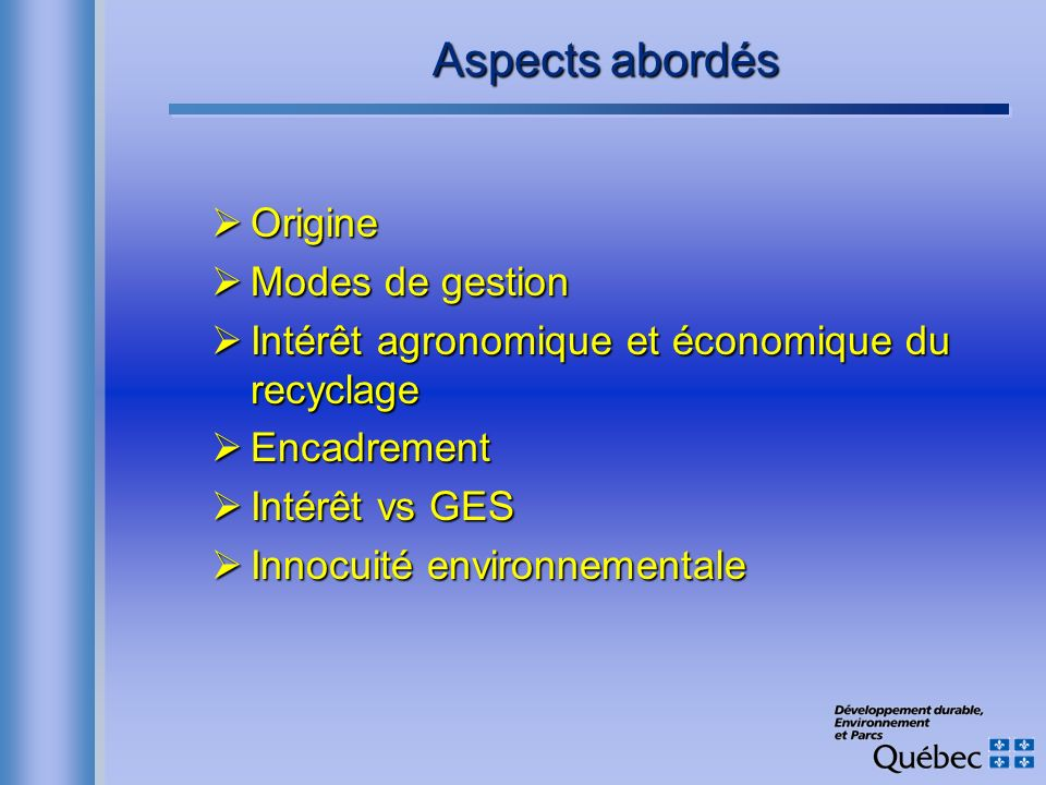 Aspects abordés Origine Modes de gestion