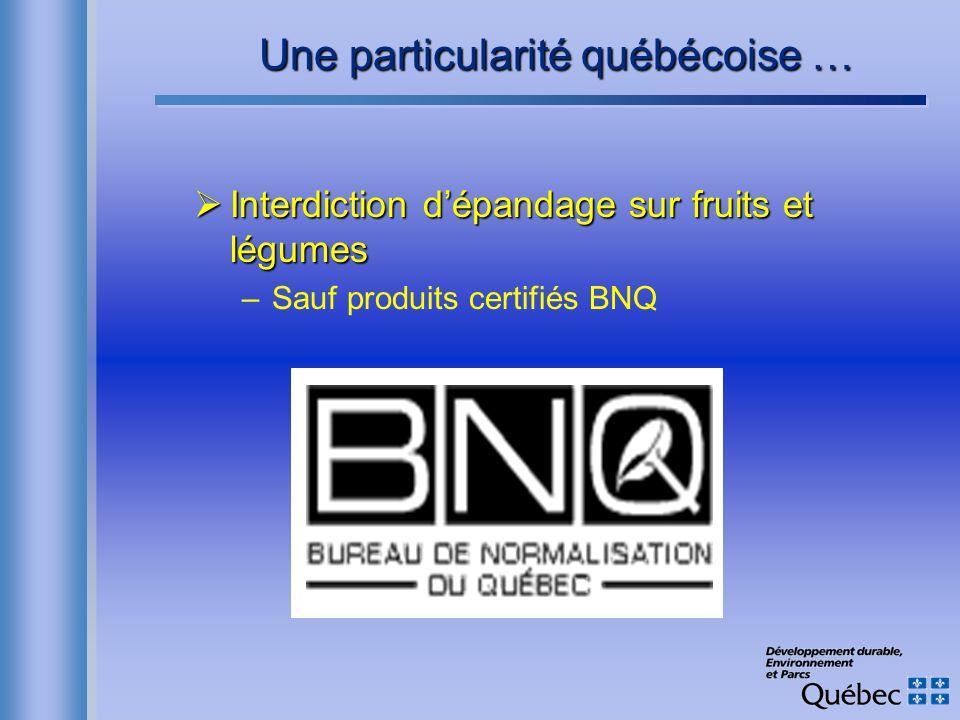 Une particularité québécoise …