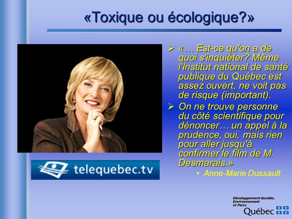 «Toxique ou écologique »