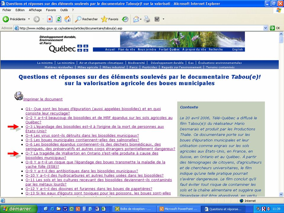 Le 20 avril 2006, Télé-Québec a diffusé le film Tabou(e)