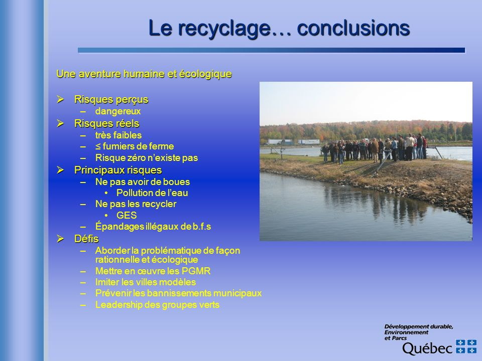 Le recyclage… conclusions