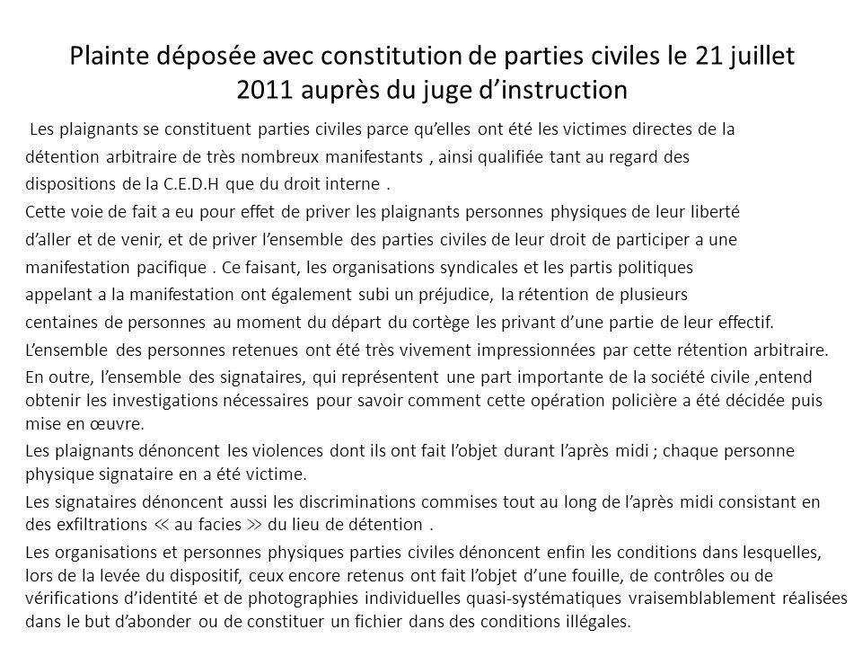 Plainte déposée avec constitution de parties civiles le 21 juillet 2011 auprès du juge d'instruction