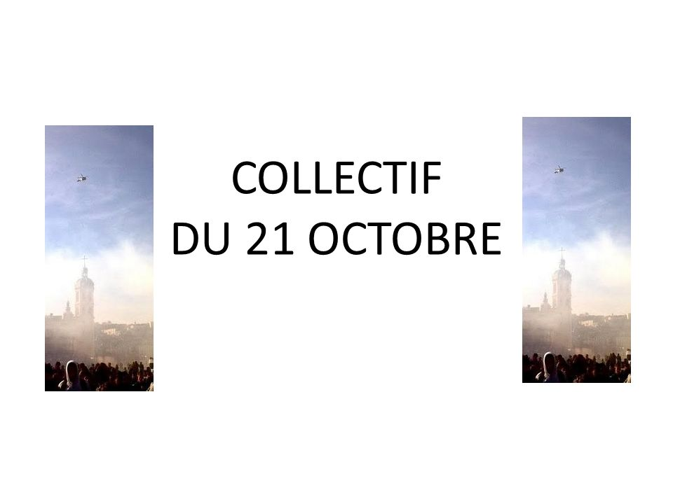 COLLECTIF DU 21 OCTOBRE