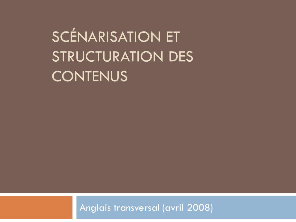 Scénarisation et structuration des contenus